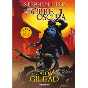 Torre Oscura 4: La Caída De Gilead .. Stephen King Cómic Dhl