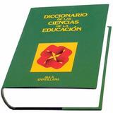 Diccionario Ciencias De La Educación Santillana