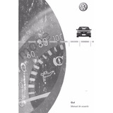 Manual De Usuario Vw Gol 1.6 Nafta, 1.9 Diesel Y 2.0 Gti