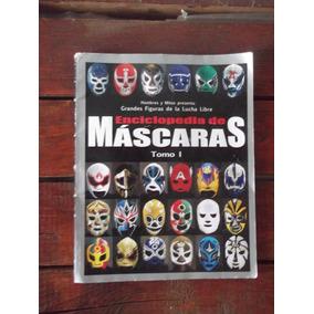 Enciclopedia De Máscaras Tomo 1,de Julio 2007