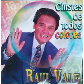 Raul Vale Chistes De Todos Colores Cd Edicion Original 1998