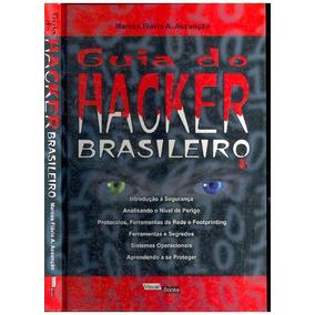 Guia Do Hacker Brasileiro - Promoção ! Envio Grátis