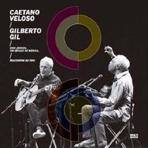 Cd Caetano Veloso Gilberto Gil Dois Amigos, Um Seculo De Mus