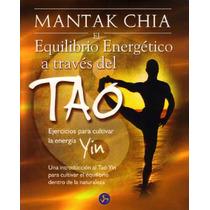 Equilibrio Energético A Través Del Tao / Energía Yin. Mantak