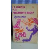 La Angustia Y El Pensamiento Magico Charles Odier Af7