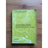 Livro: A Industrialização Da Baixada Santista - Léa Goldenst