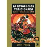 Libro, La Revolución Tracionada De León Trotsky.