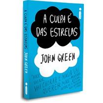 Livro A Culpa E Das Estrelas De John Green