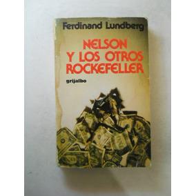 Nelson Y Los Otros Rockefeller Ferninand Lkundberg