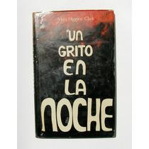 Mary Higgins Clark Un Grito En La Noche Libro Mexicano 1984