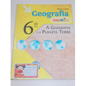 Geografia Interativa 6º Ano- Halama E Lessa