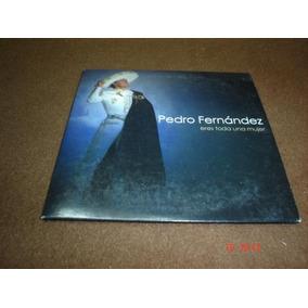 Pedro Fernandez - Cd Single - Eres Toda Una Mujer Eex