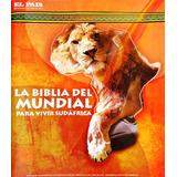 Revista La Biblia Del Mundial Sudáfrica 2010 El País Uruguay