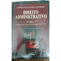 Livro Direito Administrativo Maria Sylvia Zanella 17 Edição