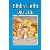 Biblia Unilit Para Mi ( Historias Bíblicas )