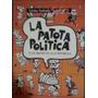 La Patota Política O Las Mafias De La Iv República - Sancho
