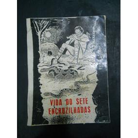 Luiz Da Silva - Vida Do Sete Encruzilhadas