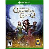 El Libro De Los Cuentos Unwritten 2 - Xbox Uno