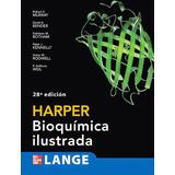 Harper Bioquímica Ilustrada 28 Ed.