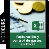Aprende Facturación Y Control De Gastos En Excel Videocurso