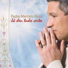 Cd Padre Marcelo Rossi - Já Deu Tudo Certo (lacrado)