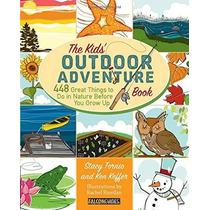 Aventura Al Aire Libre Libro Para Niños: 448 Grandes Cosas Q