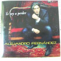 Cd Sencillo, Alejandro Fernandez, Te Voy A Perder