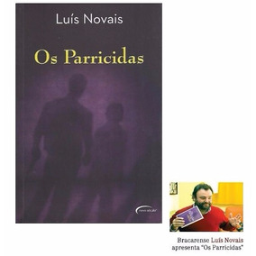 Livro - Os Parricidas - Luís Novais