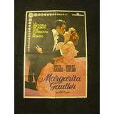 Margarita Gautier ( La Dama De Las Camelias) Greta Garbo