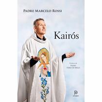 Livro Kairós (padre Marcelo Rossi)
