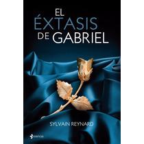 Libro: El Extasis De Gabriel - Sylvain Reynard - Pdf