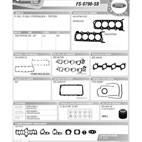Juego De Empacaduras Ford F-150 Xlt F-350 Triton Fortaleza
