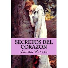 Libro Secretos Del Corazon: Romantica Regencia - Nuevo