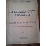 La Guerra Civil Española Melchor Almagro De San Martin