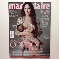 Revista Marie Claire Carolina Ferraz Bela Gil Ano 2015