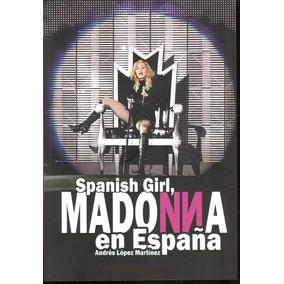 Madonna En España-libro Europeo En Castellano-cerrado
