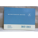 Manual De Usuario Mercedes Benz 200d - 220d. 1970 Excelente.