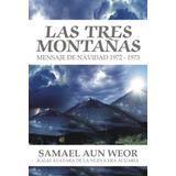 Las Tres Montañas - Samael Aun Weor