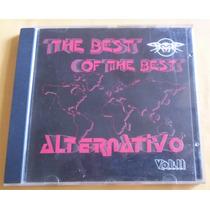 Cd The Best Of The Best Alternativo - Vol. I I.