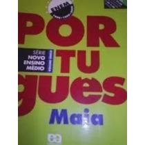 Português Maia - Série Novo Ensino Médio - Volume Único