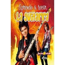 Aprendo A Tocar La Guitarra (soy Una Estrella); Envío Gratis