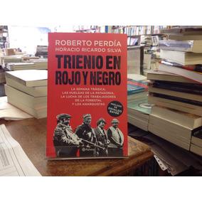 Trienio En Rojo Y Negro Roberto Perdia