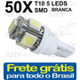 Kit 50 Lâmpadas Pingo T10 5 Smd 5050 W5w Automotivo