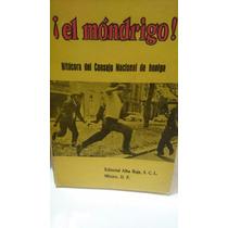 El Mondrigo Bitácora Del Consejo Nacional De Huelga