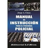 Manual Instrucción Para El Personal Policial Cinza Li-bros