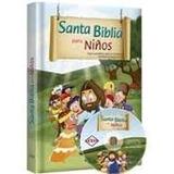 La Santa Biblia Para Niños ( Evangelica) 1 Vol. Color + Dvd