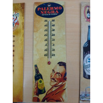 Antiguo Termometro Cerveza Palermo ( Replica )