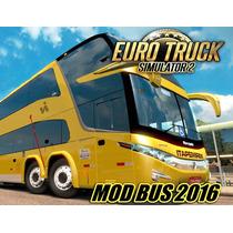 Mod Bus Euro Truck Simulator 2 ( 2016 ) Onibus E Mapa Brasil