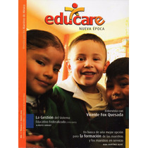 Educare - Entrevista Vicente Fox, Sistema Educativo, Maestro