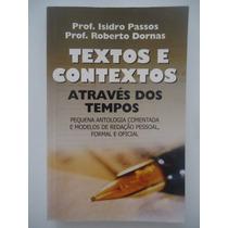 Textos Contextos Através Do Tempos Isidro Passos Autografado